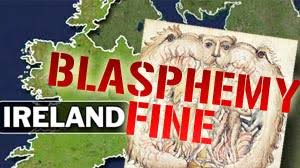 Irish Blasphemy